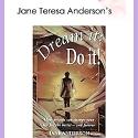 Dream It Do It!