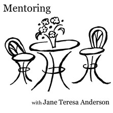 Mentoring by phone, skype, or in Paddington, Brisbane with Jane Teresa Anderson