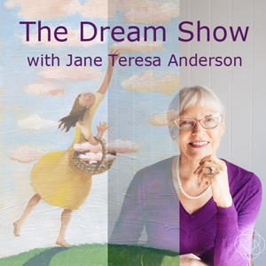 Listen as Jane Teresa interprets her guests' dreams and shares tips and insights